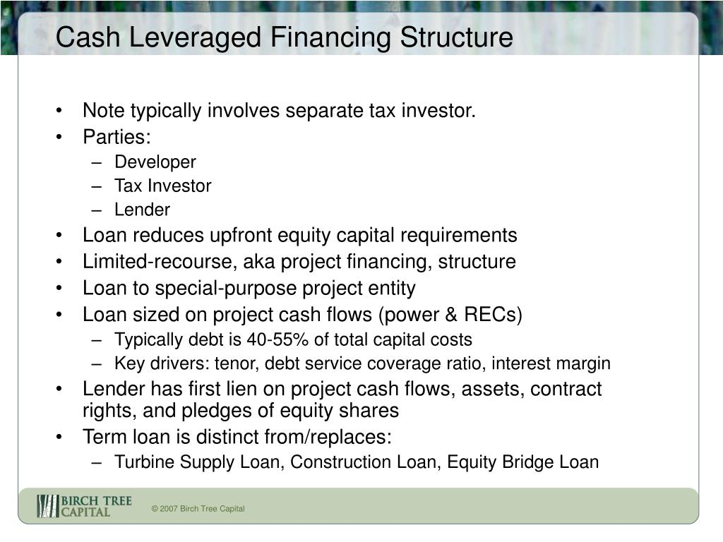 Cash Leveraged Financing Structure