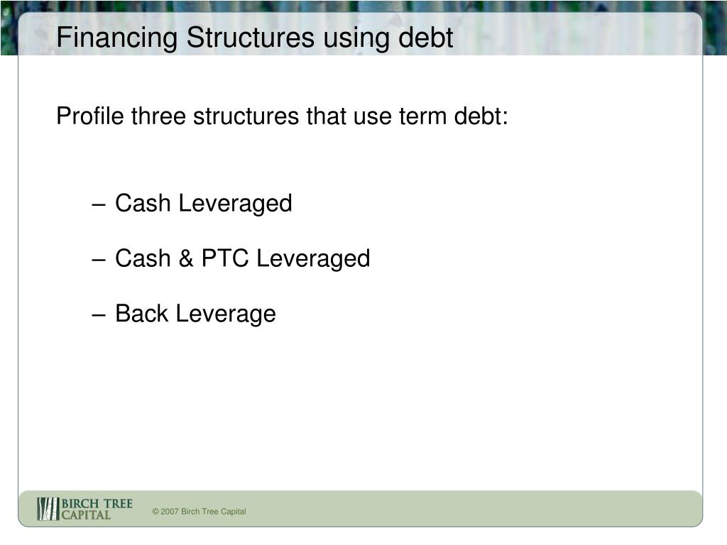 Financing Structures using debt