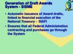 generation of draft awards system sisme