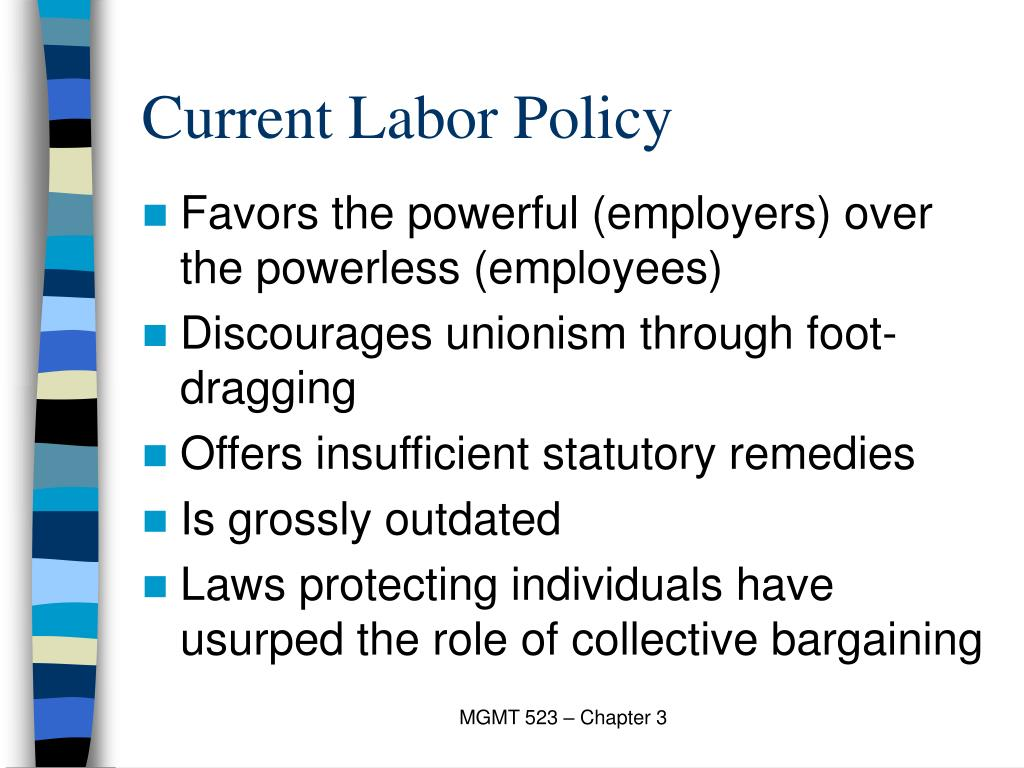 Current Labor Policy