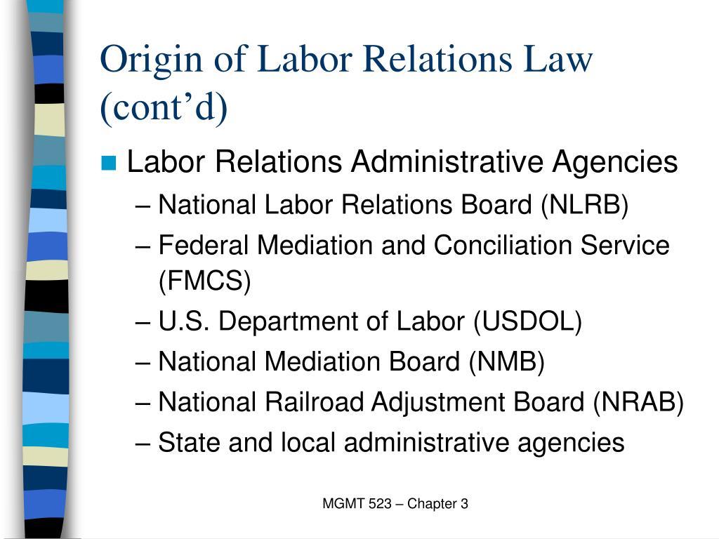 Origin of Labor Relations Law (cont'd)