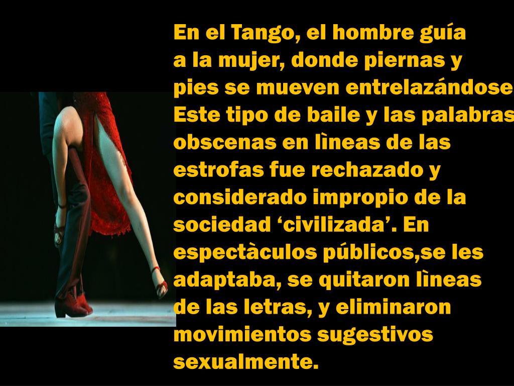 En el Tango, el hombre guía