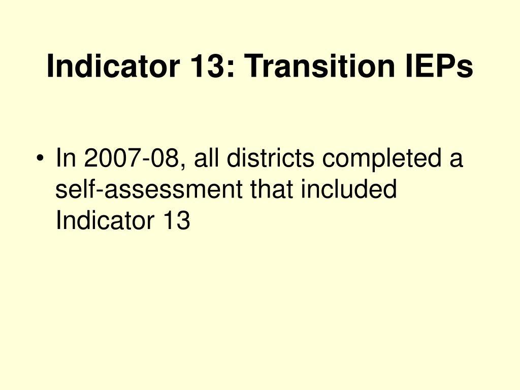 Indicator 13: Transition IEPs