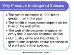why preserve endangered species