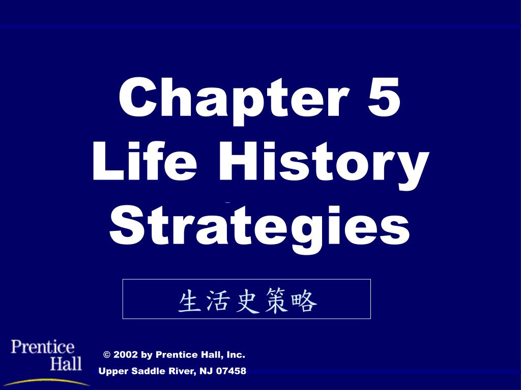 chapter 5 life history strategies l.