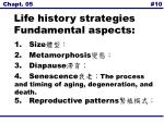 life history strategies fundamental aspects10