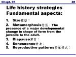 life history strategies fundamental aspects8