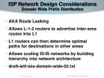 isp network design considerations domain wide prefix distribution
