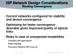 isp network design considerations routing convergence