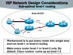 isp network design considerations sub optimal level 1 routing58