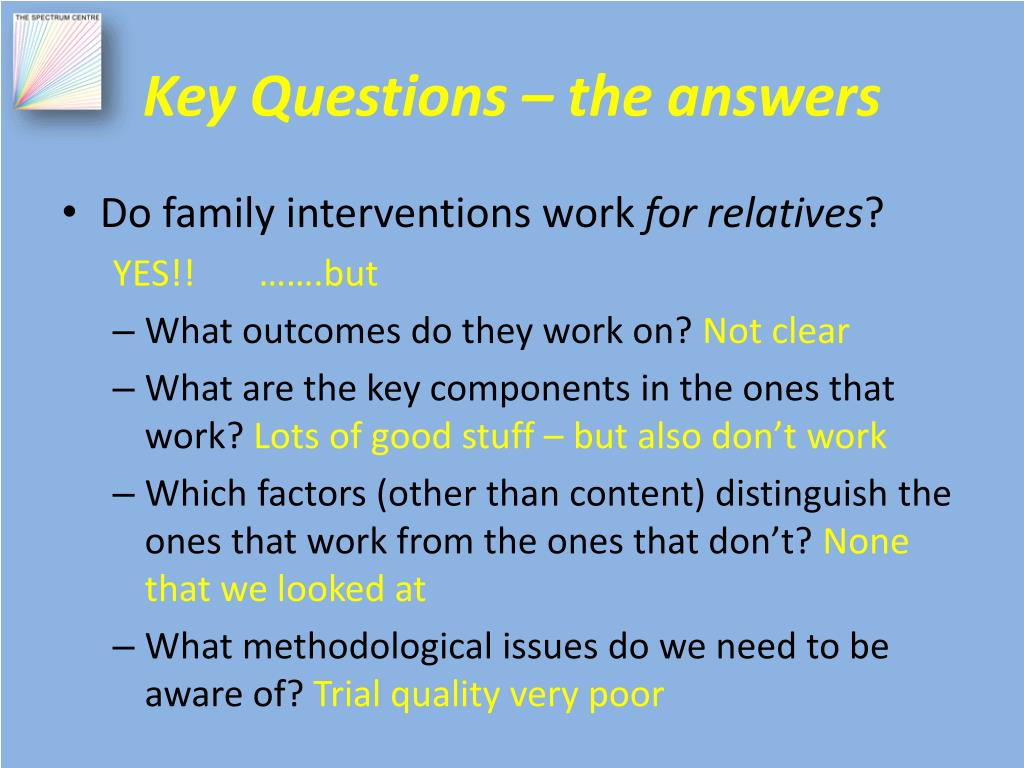 Key Questions – the answers