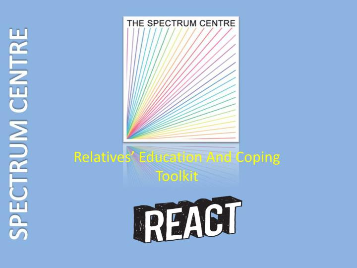 Relatives education and coping toolkit
