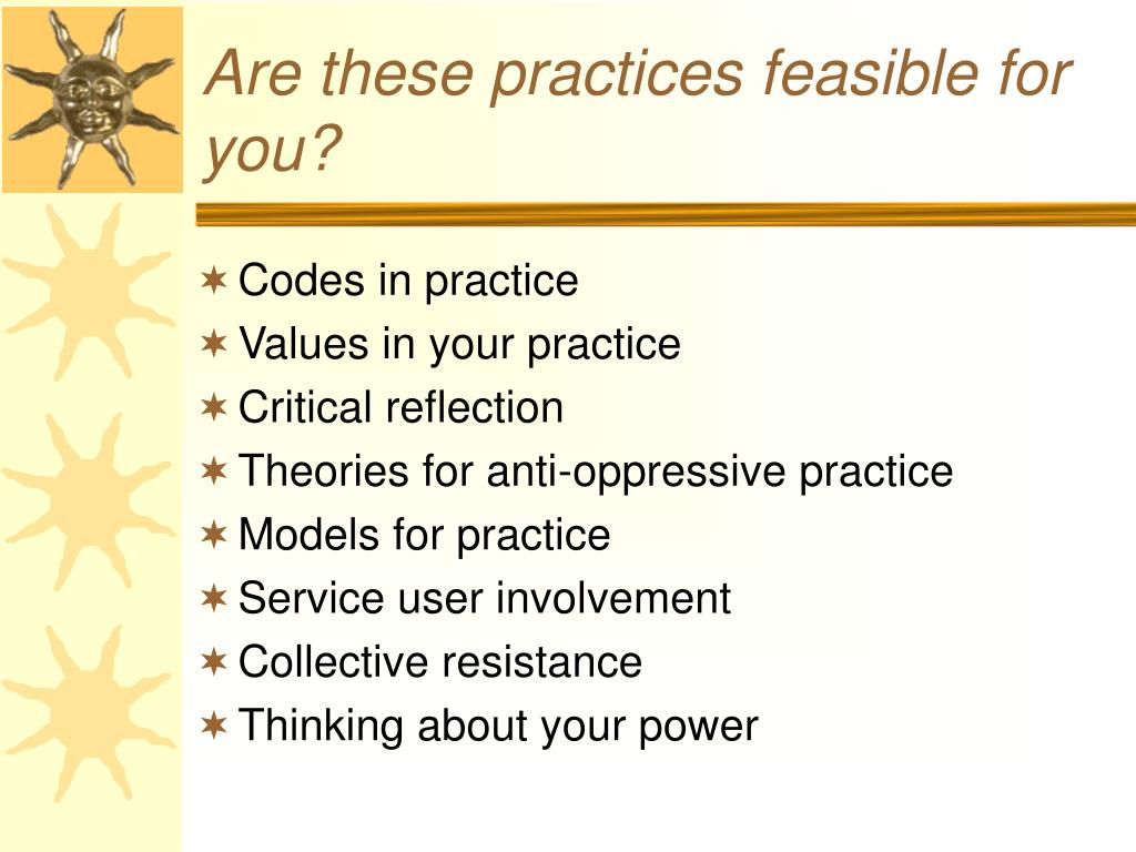Are these practices feasible for you?