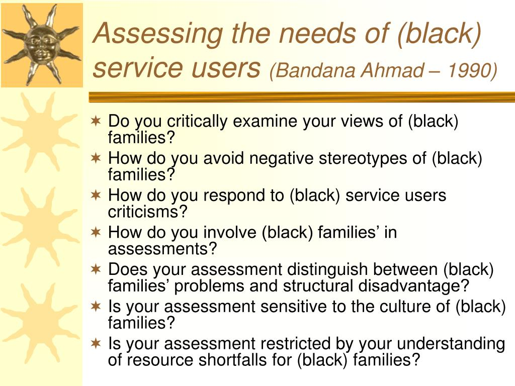 Assessing the needs of (black) service users