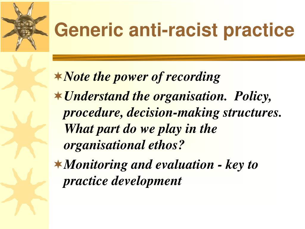 Generic anti-racist practice