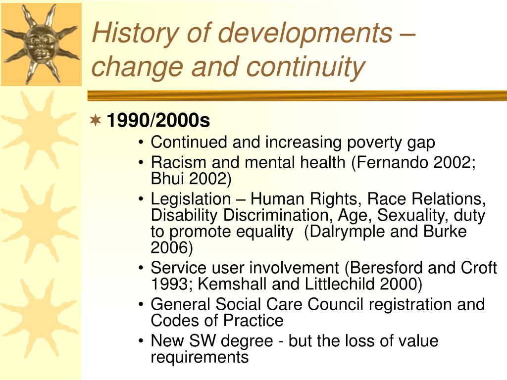 History of developments – change and continuity