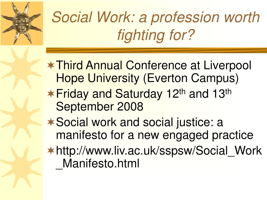 Social Work: a profession worth fighting for?