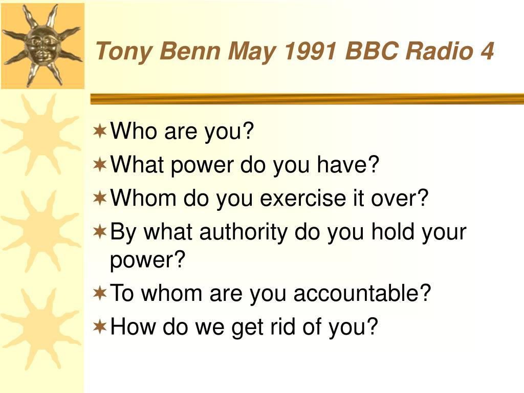 Tony Benn May 1991 BBC Radio 4