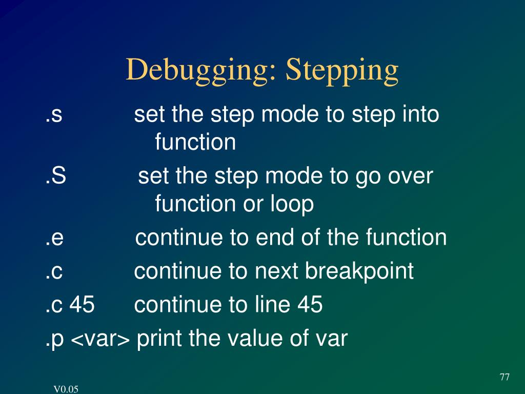Debugging: Stepping