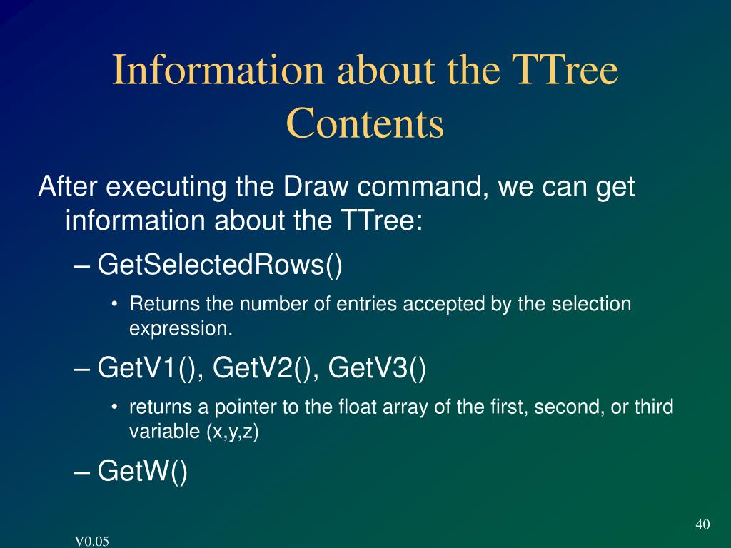 Information about the TTree Contents