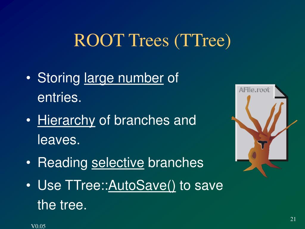ROOT Trees (TTree)