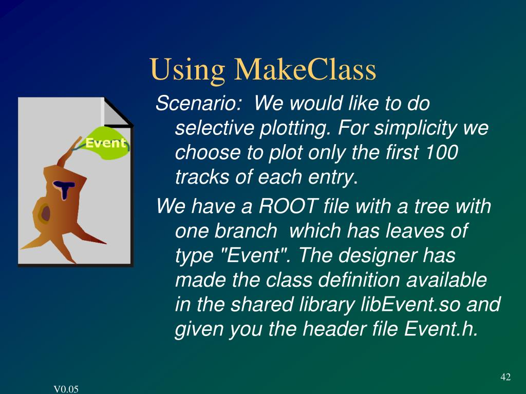 Using MakeClass
