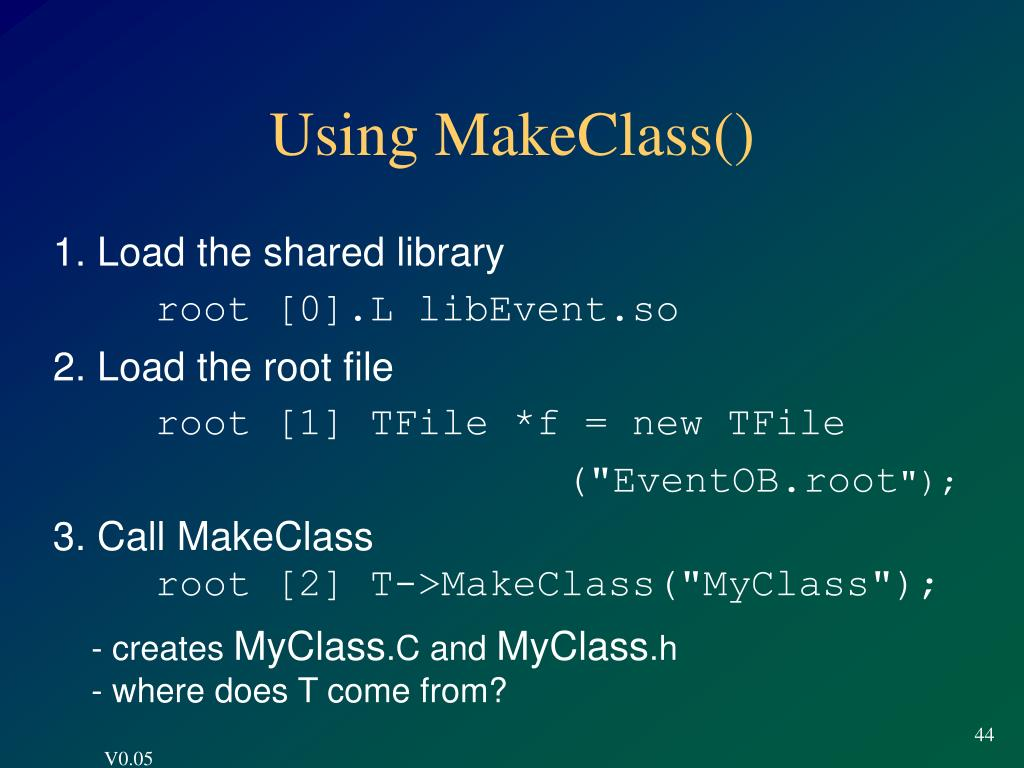 Using MakeClass()