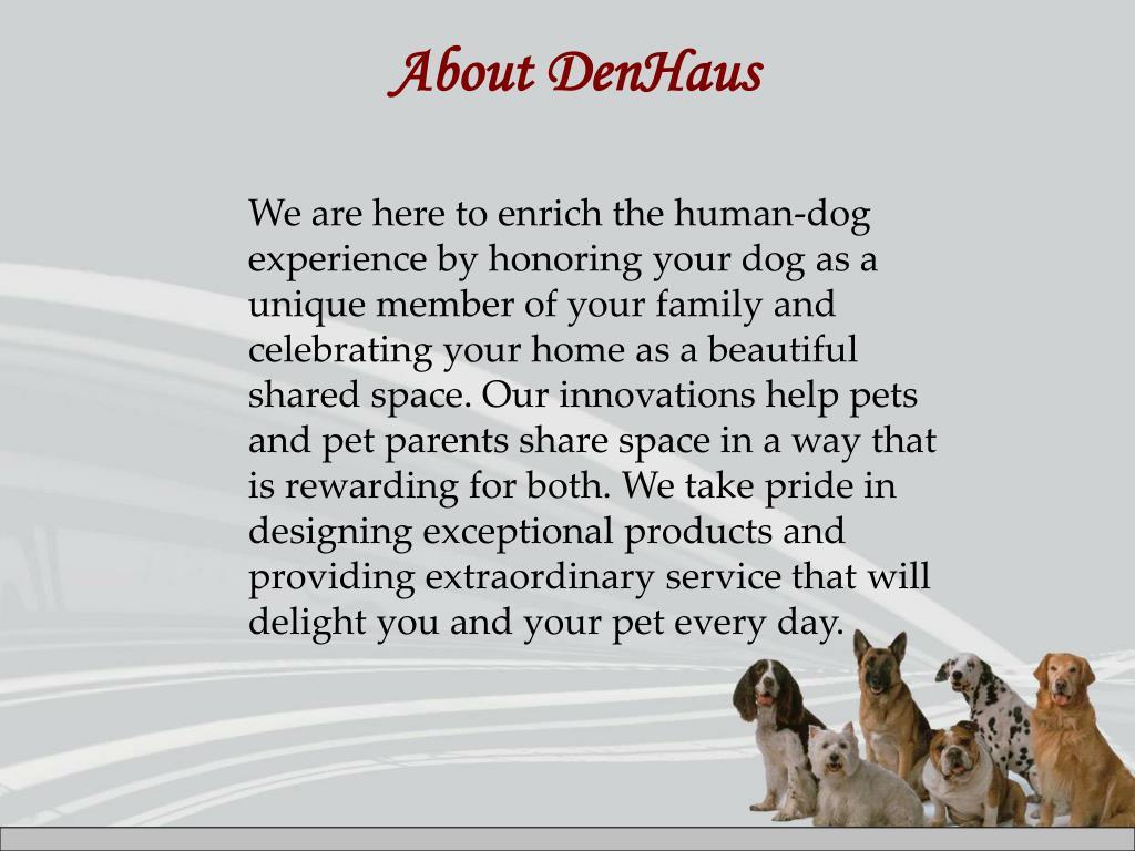 About DenHaus