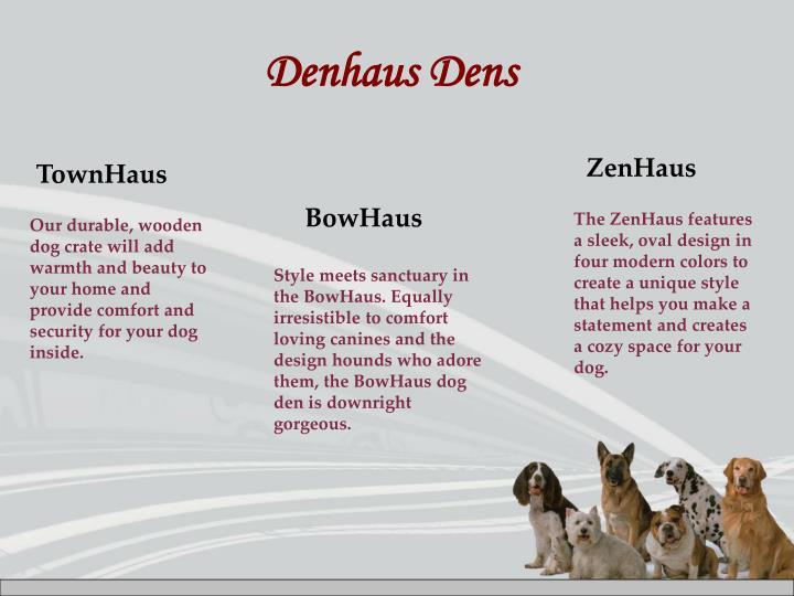 Denhaus Dens