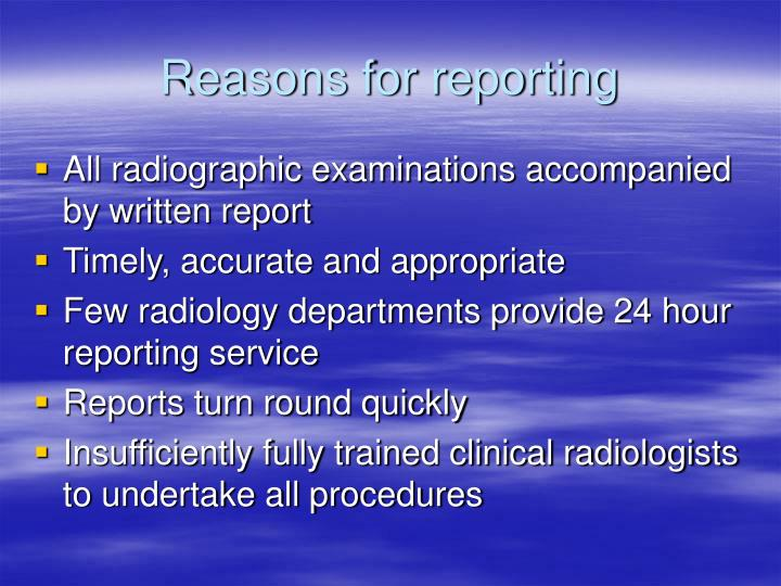 Reasons for reporting