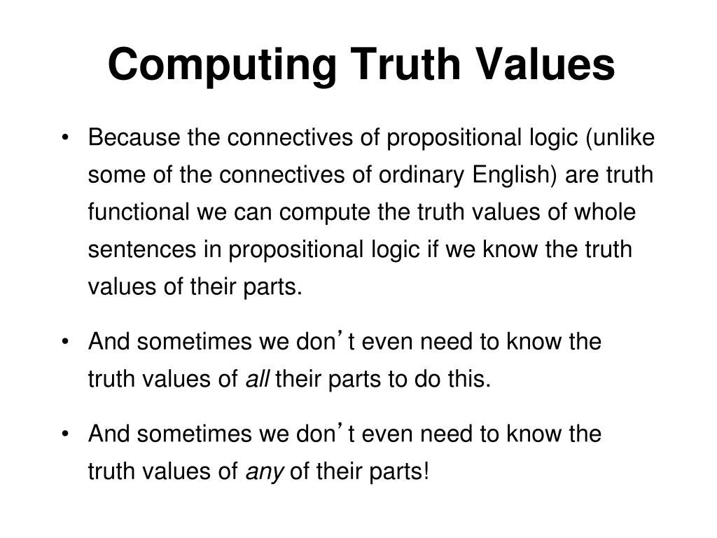 Computing Truth Values