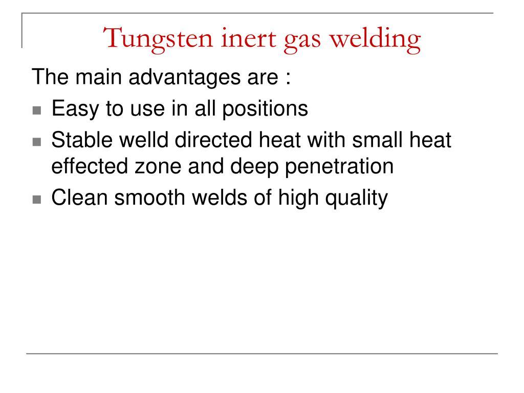 Tungsten inert gas welding