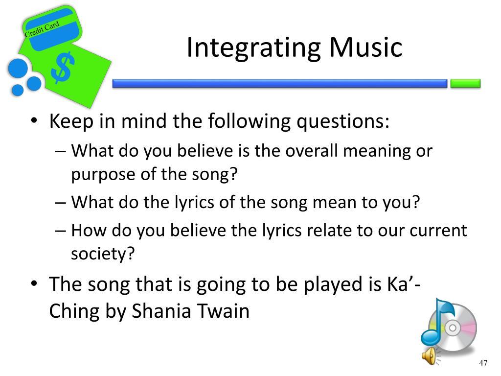 Integrating Music