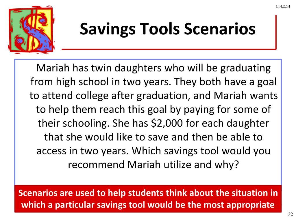Savings Tools Scenarios