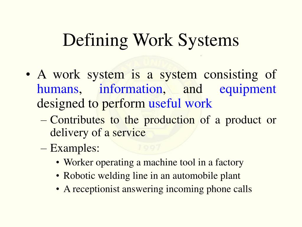 Defining Work Systems