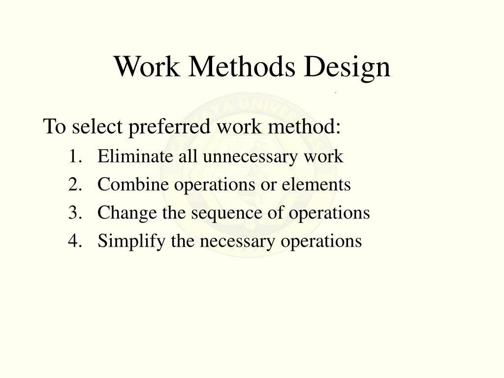 Work Methods Design