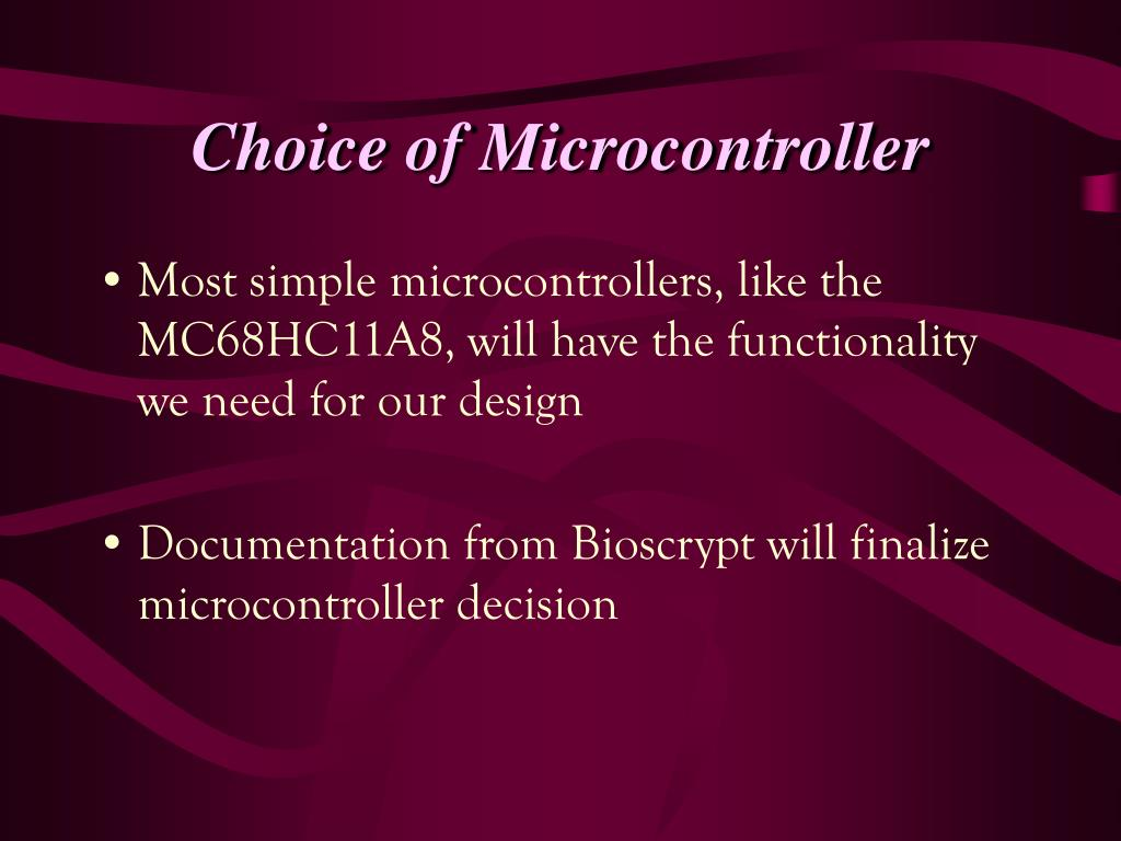 Choice of Microcontroller