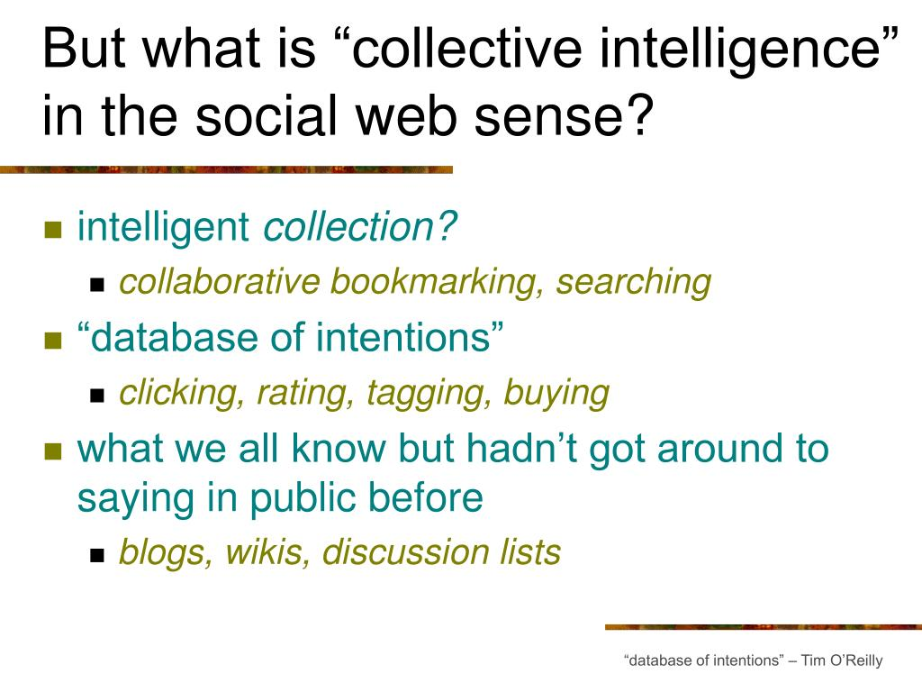"""But what is """"collective intelligence"""" in the social web sense?"""