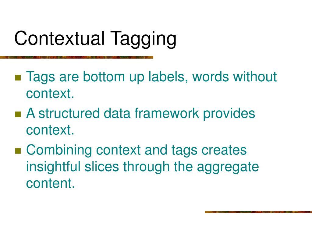 Contextual Tagging