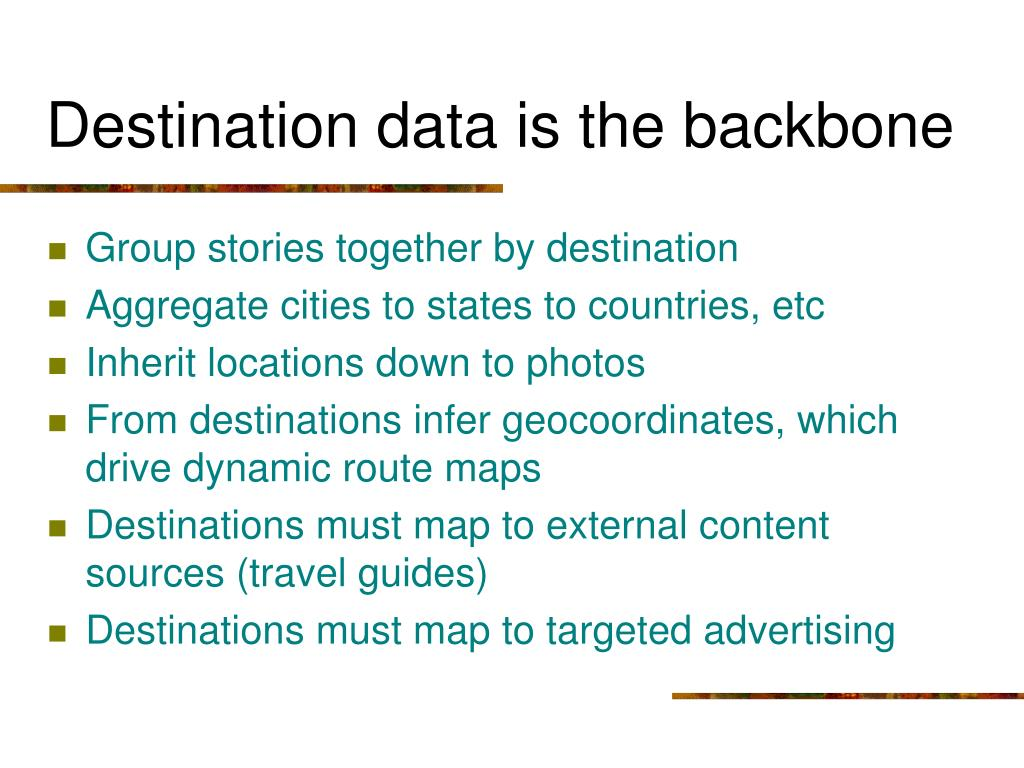 Destination data is the backbone
