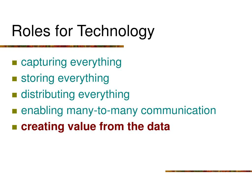 Roles for Technology
