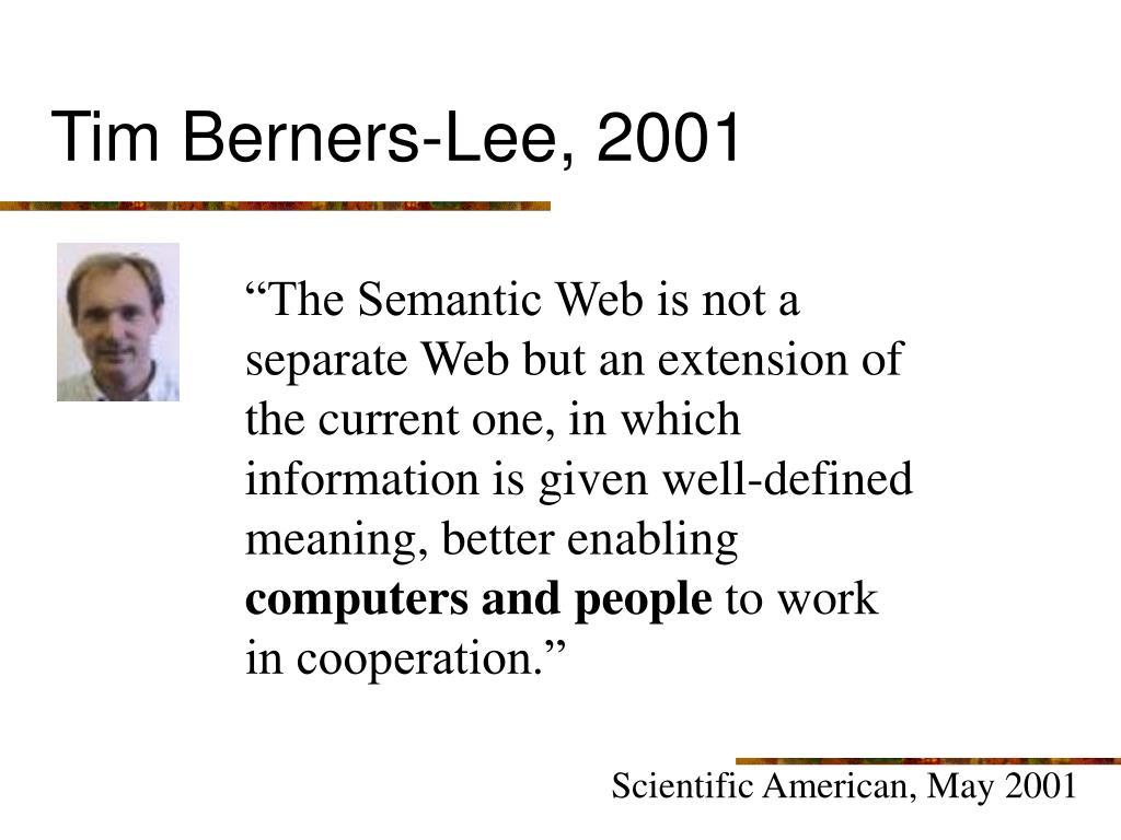Tim Berners-Lee, 2001