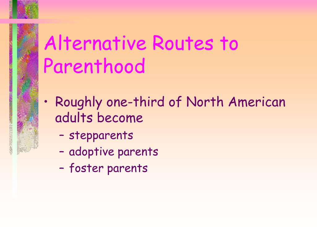 Alternative Routes to Parenthood