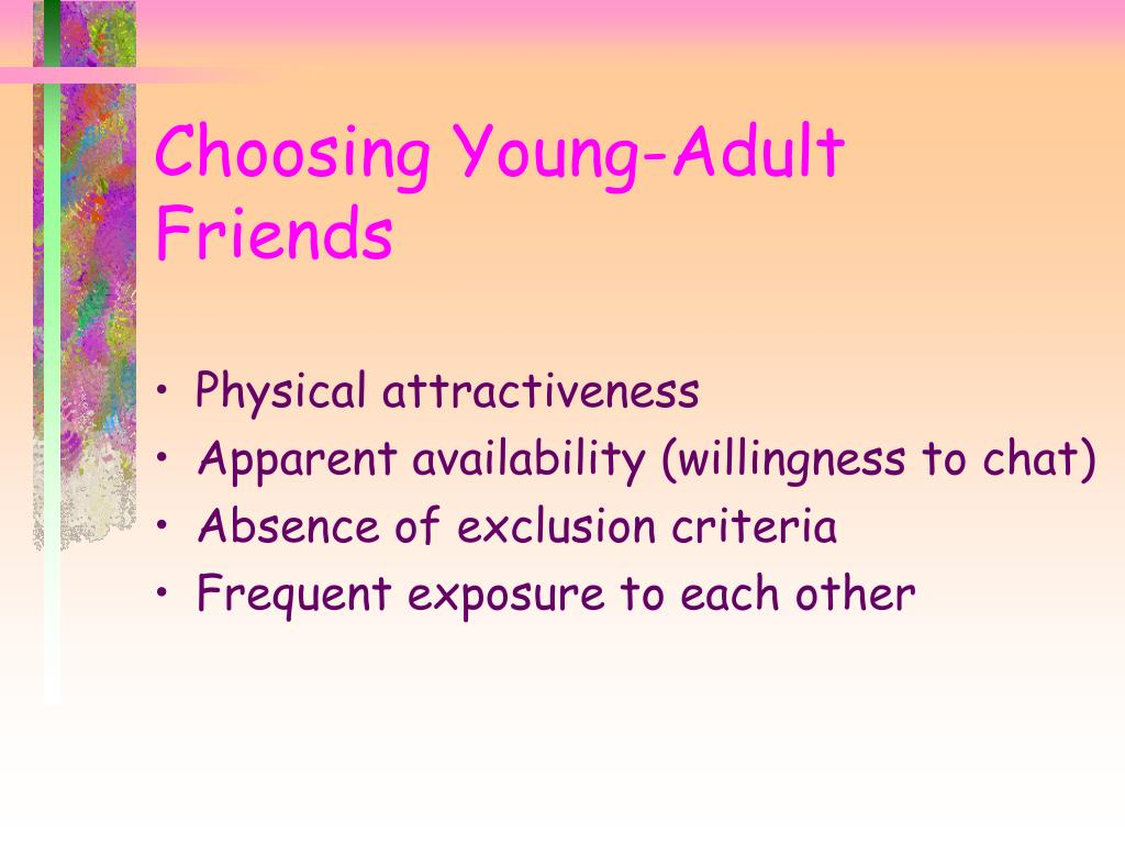 Choosing Young-Adult Friends