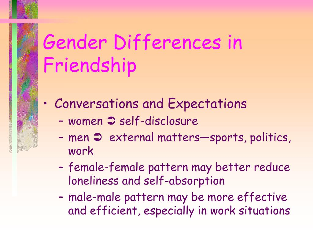 Gender Differences in Friendship