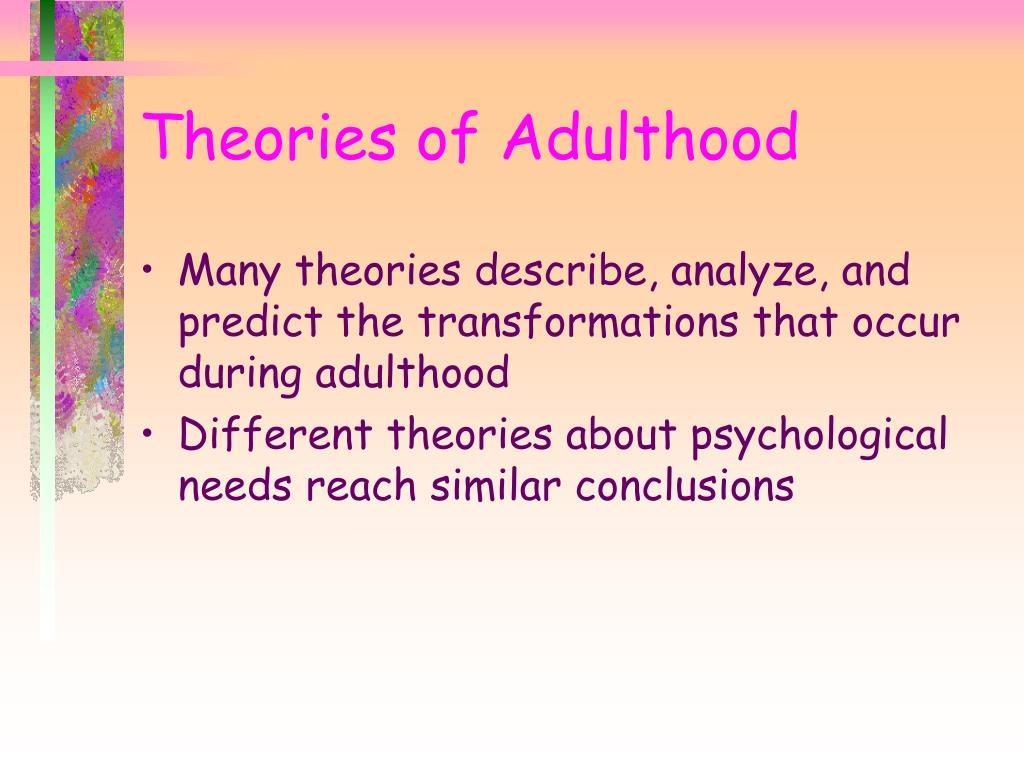 Theories of Adulthood