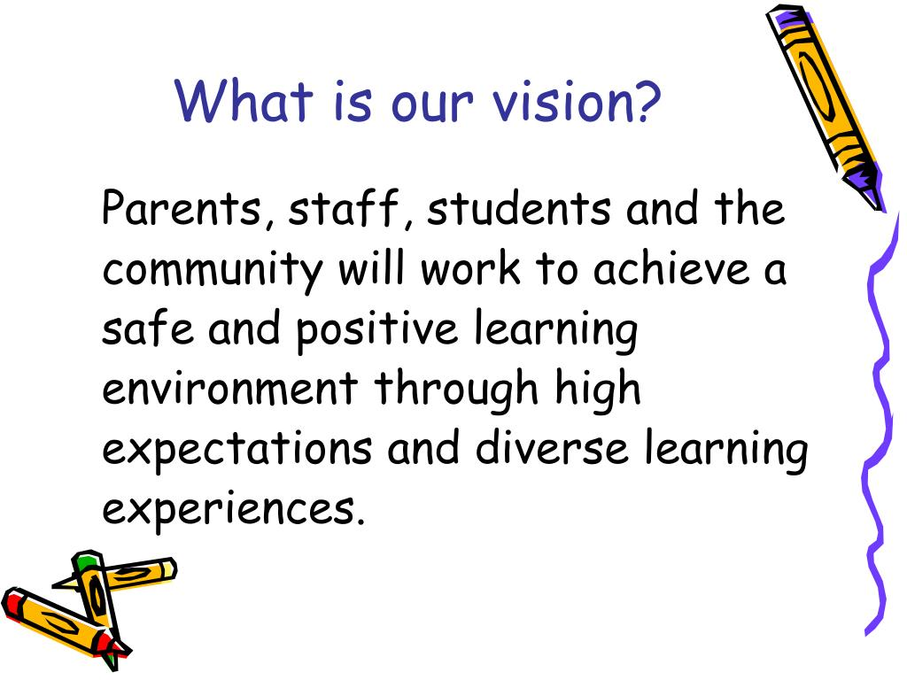 What is our vision?