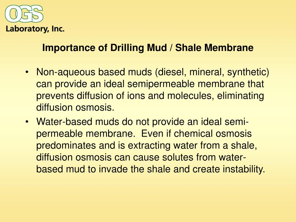 Importance of Drilling Mud / Shale Membrane