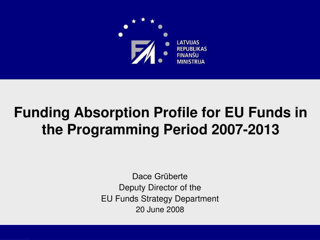 funding absorption profile for eu funds in the programming period 2007 2013