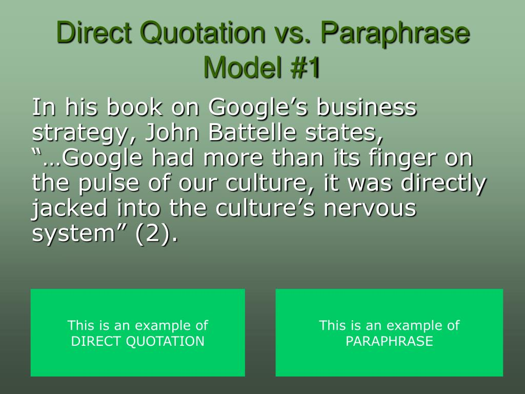Direct Quotation vs. Paraphrase